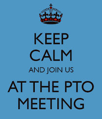 Keep Calm and join us for a pto meeting