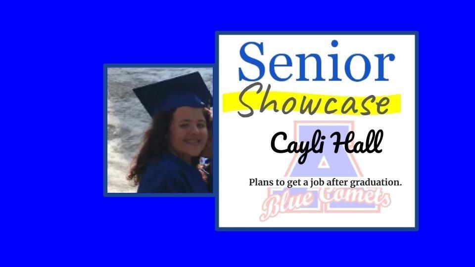 Senior Showcase Cayli Hall