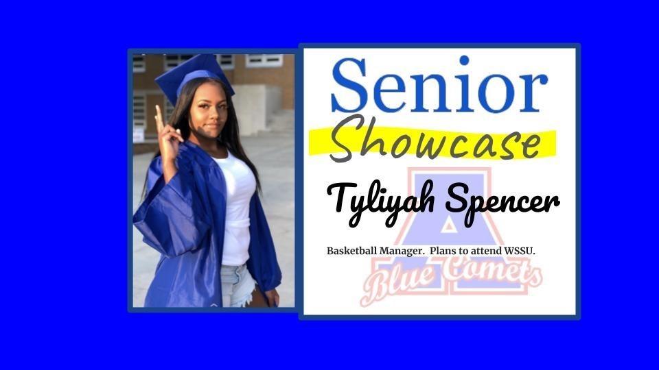Senior Showcase Tyliyah Spencer