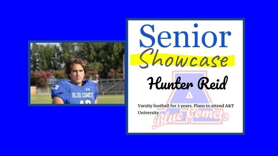 Senior Showcase Hunter Reid