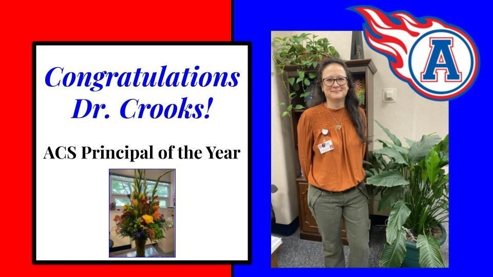 Congratulations Dr. Crooks - ACS Principal of the Year